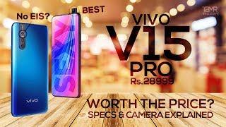 Vivo V15 Pro - Worth its price in India? Specs | Camera | Redmi Note 7 Pro Killer?
