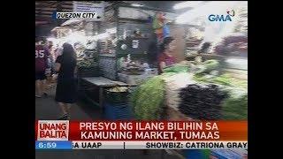 UB: Presyo ng ilang bilihin sa Kamuning market, tumaas