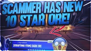 Scammer Has *NEW* 10 STAR DARK ORE!! (Scammer Gets Scammed) Fortnite Save The World PVE