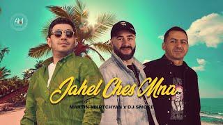 Martin Mkrtchyan feat. DJ Smoke - Jahel Ches Mna 2021
