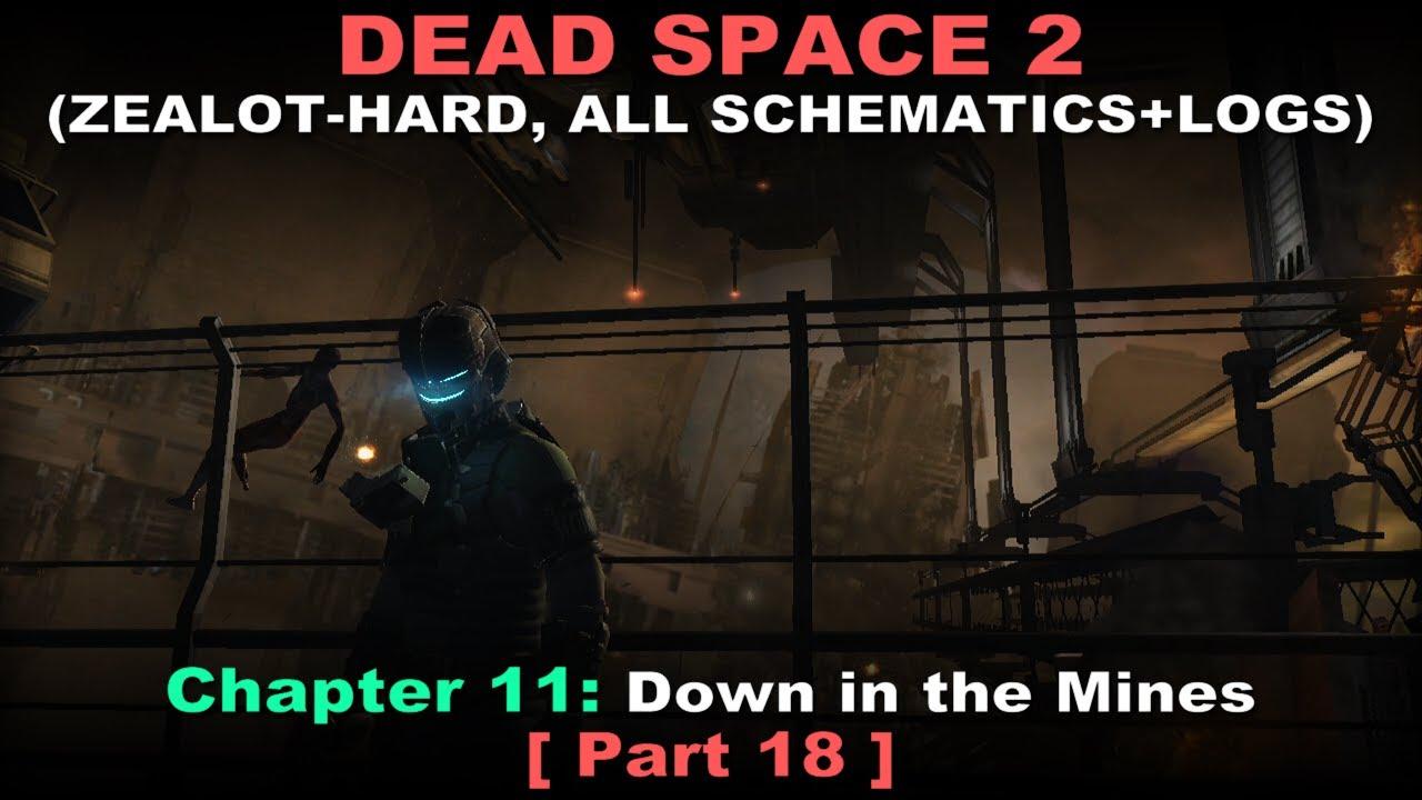 Dead Space 2 Walkthrough 18 ( Zealot-Hard, All schematics ...