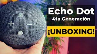 Amazon Echo Dot 4ta Generación - Unboxing en Español