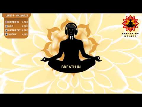 Guided Breathing Mantra (4 - 8 - 8 - 4) Pranayama Yoga Breathing Exercise (Level 4 - Volume 13)