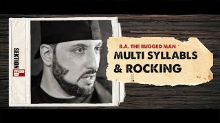 R.A. the Rugged Man - Multi Syllabls & Rocking [Interview]