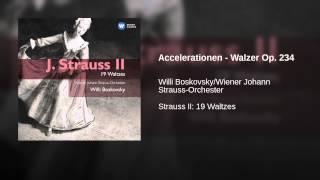 Accelerationen - Walzer Op. 234