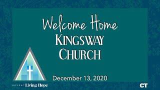 Kingsway Church Online - December 13, 2020