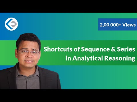 Shortcuts of Sequence & Series in Analytical Reasoning (CAT/CMAT/GRE/GMAT)