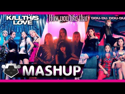 BLACKPINK - 'How You Like That x Kill This Love x Ddu-Du Ddu-Du' Mashup