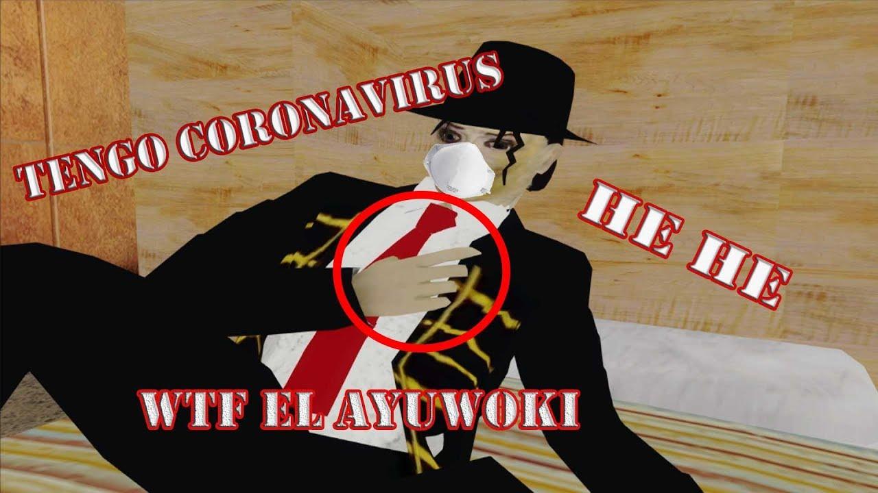 el ayuwoki tiene coronavirus - gta san andreas (loquendo)