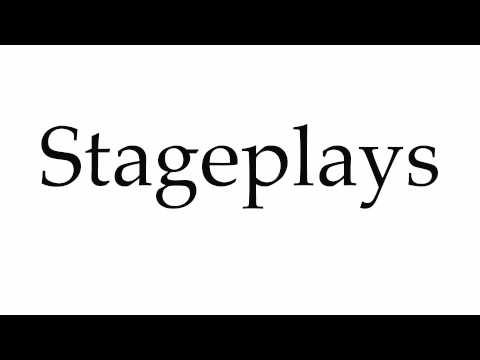 How to Pronounce Stageplays