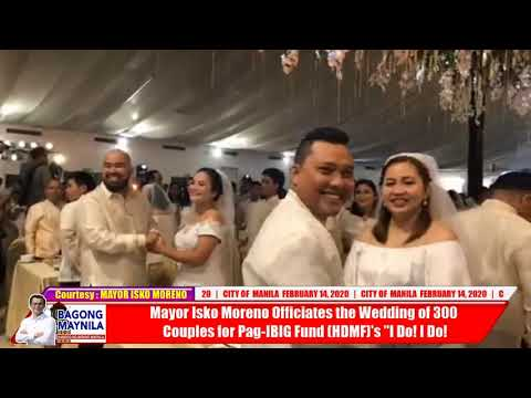 Yorme Isko Moreno Officiates The Wedding Of 300 Couples For Pag-IBIG Fund (HDMF)'s