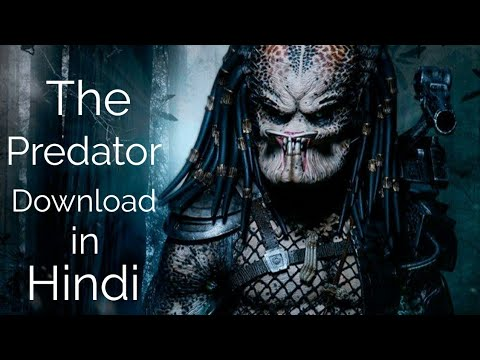 Download How to Download The Predator 2018 Movie in Hindi Dubbed