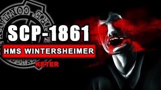SCP-1861 (The Crew of the HMS Wintersheimer) ft Dr Cimmerian, Site-42, Dr Viewless & SpookyBain