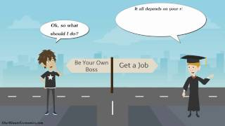 The Economics Behind Getting a Job vs. Working for Yourself (Being Your Own Boss) in One Minute