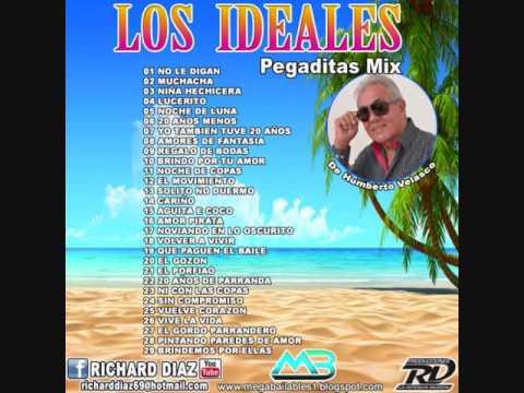 LOS IDEALES PEGADITAS MIX DJ RICHARD DIAZ