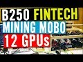 B250 FINTECH Review - 12 GPU Mining Motherboard by Gigabyte