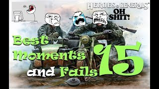 Heroes and Generals: Best moments and Fails Episode#15 (Funny Compilation)
