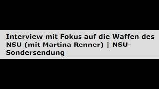Waffen des NSU - Martina Renner | NSU-Sondersendung