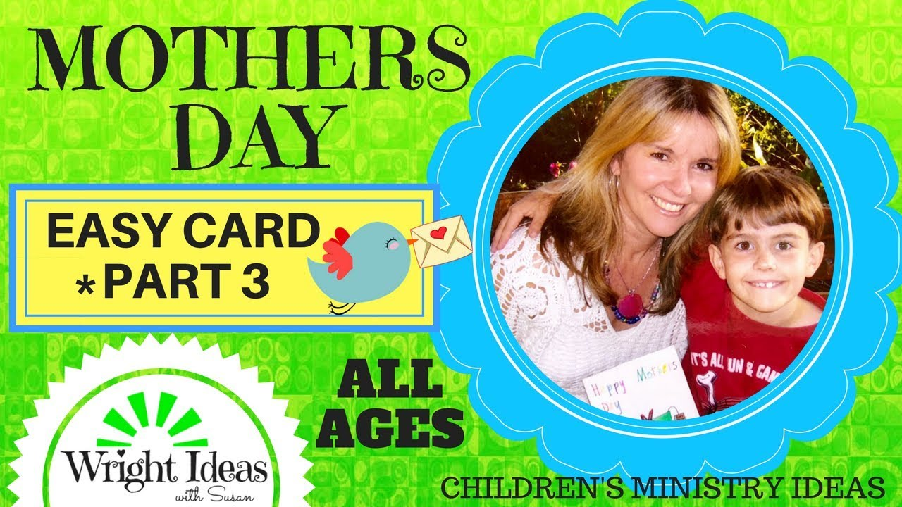 Mothers Day Lesson Part 3 Easy Card Craft For Kids Youth Youtube