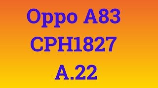 Oppo A83 Official Flash File