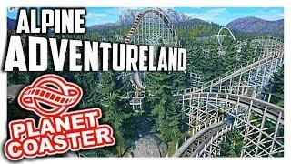 Alpine Adventureland - Ab in die Berge!? | PARKTOUR - Planet Coaster