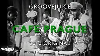 Groovejuice - Cafe Prague
