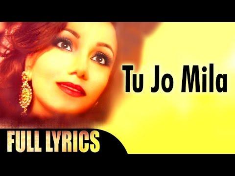 "Best Romantic Hindi Songs 2016 |""Tu jo mila"" By Sangeeta Khanna | Official Lyric Video"