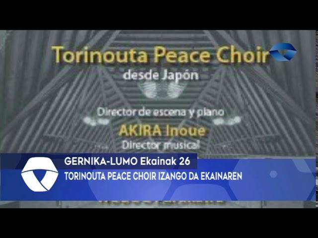 Torinouta Peace Choirren emanaldia izango da ekainaren 28an