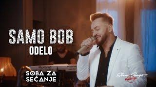 SAMO BOB - ODELO (Official Live Video 2019)