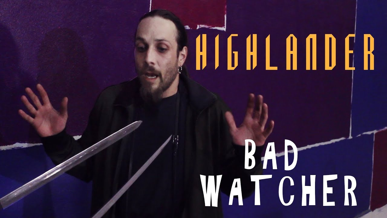 Resultado de imagem para highlander bad watcher