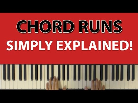 Chord Runs Simply Explained: How to arpeggiate right hand chords to introduce motion
