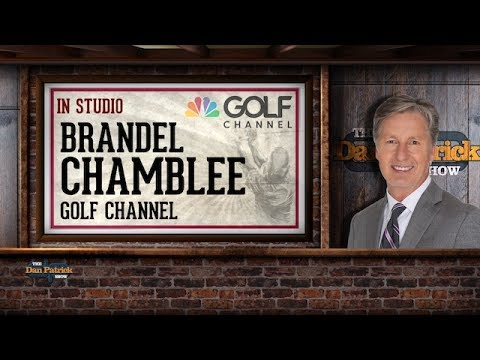 Golf Channel's Brandel Chamblee In-Studio on The Dan Patrick Show | Full Interview | 7/12/17