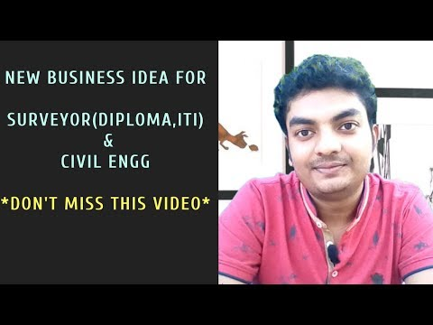Business Idea for Surveyors (Diploma, ITI) & Civil Engineers