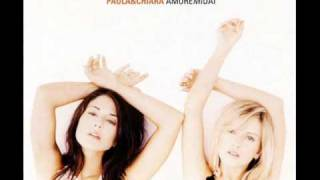 Paola & Chiara - Amoremidai