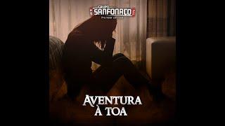 Grupo Sanfonaço | AVENTURA À TOA | Lançamento 2020