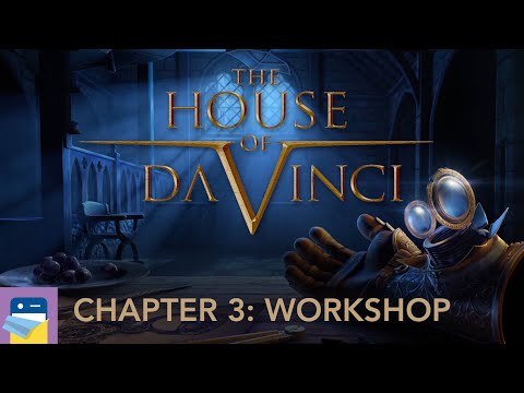 The House of Da Vinci: Chapter 3 Workshop Walkthrough Guide & iOS Gameplay (by Blue Brain Games)