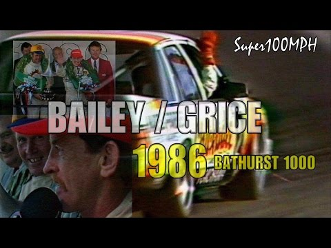 BAILEY/GRICE 1986 BATHURST 1000 Full Highlights