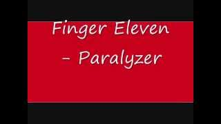 Finger Eleven - Paralyzer Lyrics [On Screen]