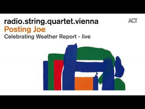 Radio String Quartet Vienna - Peace (2013) | Music by Joe Zawinul