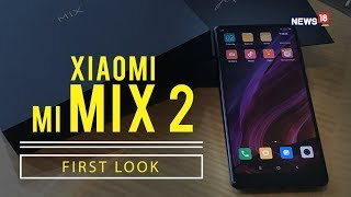 Xiaomi Mi Mix 2 | First Look | China's Reply To Apple iPhone X