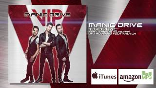 Manic Drive - Electric (Feat Trevor McNevan of Thousand Foot Krutch)