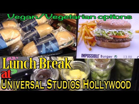 Lunchbreak at Universal Studios Hollywood- Vegan and Vegetarian Options