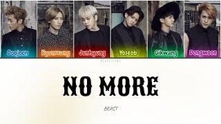 [DL] Beast (비스트) - No More (이젠 아니야) (Color Coded Lyrics Han/…