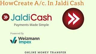Jaldi النقدية| كيفية إنشاء/c في jaldi النقدية في الهندية| Jaldi المال نقدا نقل | JALDI النقدية ||