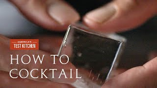 How to Cocktail: Learn Exactly How to Make Practically Clear Ice