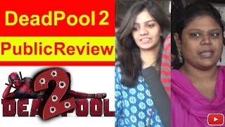 DeadPool 2 – Movie Public Opinion
