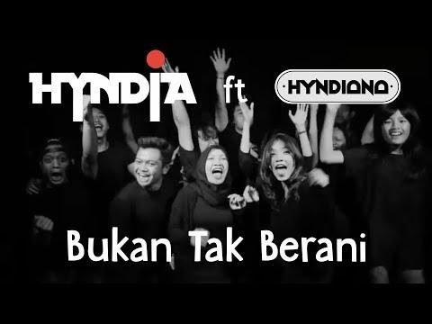 Hyndia - Bukan Tak Berani (Official Video Lyric) Feat Hyndiana