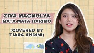 Download Lagu Tiara Andini - Mata-Mata Harimu (Ziva Magnolya Cover Video) mp3