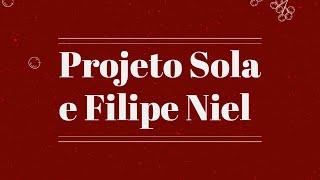 Projeto Sola + Pr. Filipe Niel - IPALPHA