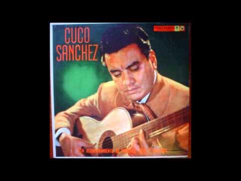 Cuco Sanchez -  Amemonos